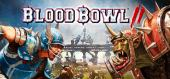 Blood Bowl 2 купить