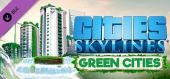 Cities: Skylines - Green Cities купить