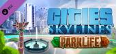 Cities: Skylines - Parklife купить