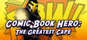 Comic Book Hero: The Greatest Cape купить