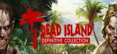 Купить Dead Island Definitive Collection