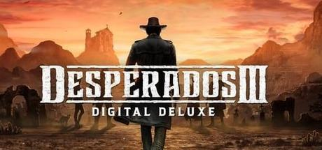 Desperados III Digital Deluxe Edition
