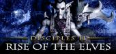 Купить Disciples II: Rise of the Elves