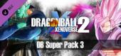 Купить DRAGON BALL XENOVERSE 2 - DB Super Pack 3