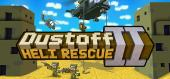 Купить Dustoff Heli Rescue 2