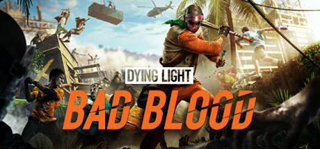 Dying Light: Bad Blood Founders Pack