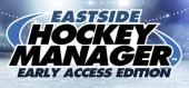 Eastside Hockey Manager купить