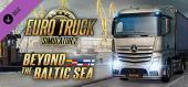 Euro Truck Simulator 2 - Beyond the Baltic Sea купить