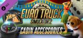 Euro Truck Simulator 2 - Cabin Accessories купить