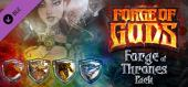 Купить Forge of Gods: Forge of Thrones Pack