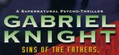 Купить Gabriel Knight: Sins of the Father