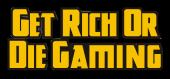 Купить Get Rich or Die Gaming