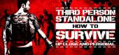 Купить How To Survive: Third Person Standalone