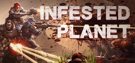 Infested Planet + DLC