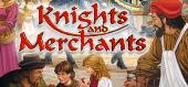 Knights and Merchants купить