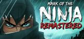Mark of the Ninja Remastered