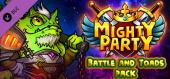 Mighty Party: Battle and Toads Pack купить