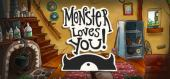 Купить Monster Loves You!