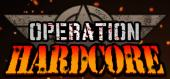 Купить Operation Hardcore