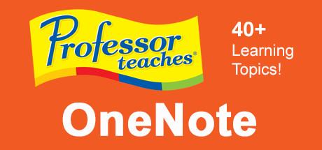 Professor Teaches OneNote 2013 & 365