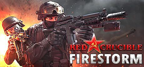 Red Crucible: Firestorm