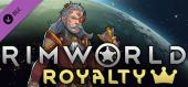 Купить RimWorld - Royalty