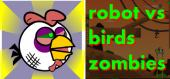 Купить Robot vs Birds Zombies