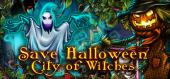 Купить Save Halloween: City of Witches