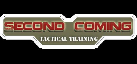 Second Coming: Tactical Training