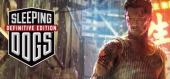 Sleeping Dogs: Definitive Edition купить