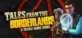 Tales from the Borderlands купить