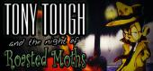 Купить Tony Tough and the Night of Roasted Moths