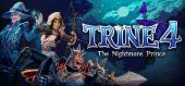 Trine 4: The Nightmare Prince купить