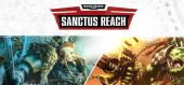 Warhammer 40,000: Sanctus Reach купить
