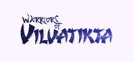 Warriors of Vilvatikta