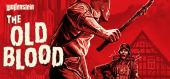 Wolfenstein: The Old Blood купить
